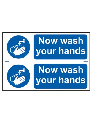 Now Wash Your Hands - PVC 300 x 200mm