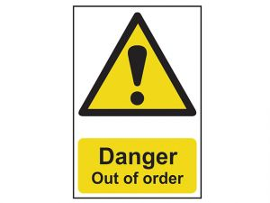 Danger Out Of Order - PVC 200 x 300mm