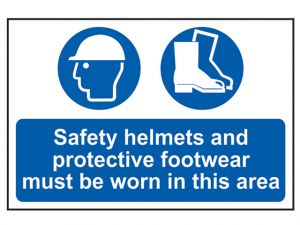Safety Helmets + Footwear To Be Worn PVC 400 x 600mm