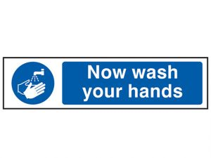 Now Wash Your Hands - PVC 200 x 50mm